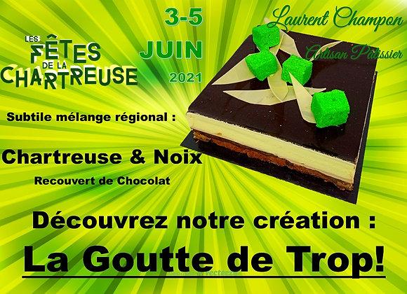 Fête de la Chartreuse - La Goutte de Trop