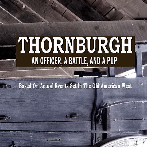 Thornburgh: An Officer, A Battle, And A Pup (Paperback)