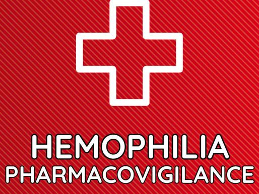 Hemophilia Pharmacovigilance