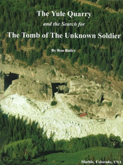Book The Yule Quarry and the Search for The Tomb of The Unknown Soldier