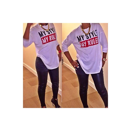My Style My Rules Tee