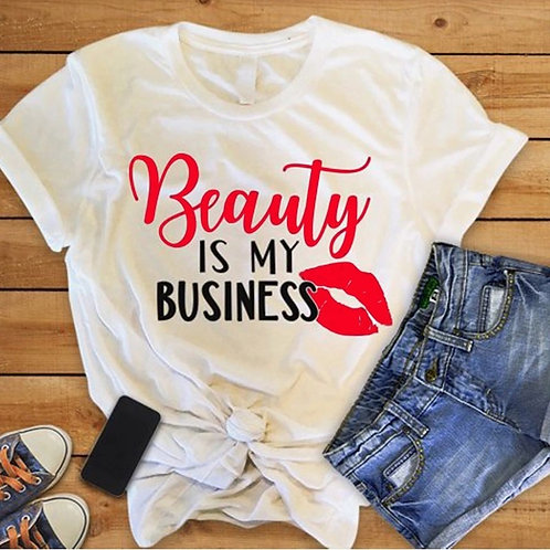 Beauty is my Business Tee