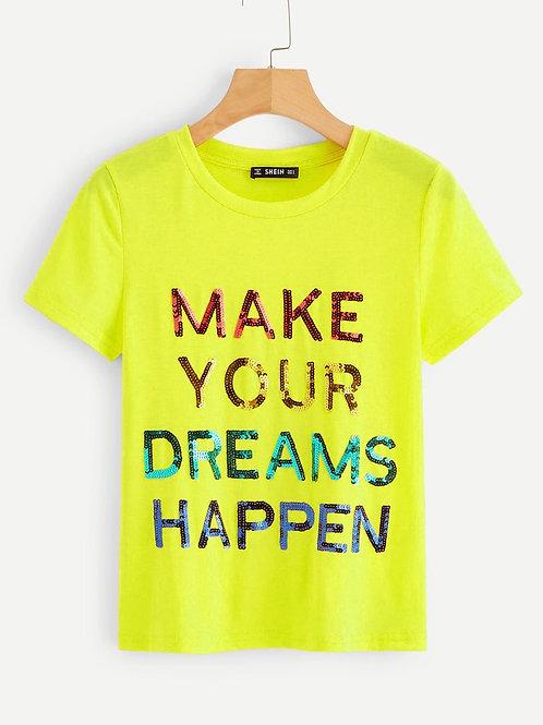 Sequins Make Your Dreams Happen Tee