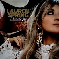 Lauren Spring - I Remember You