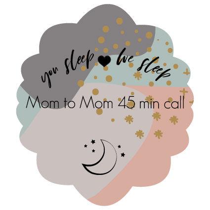 Mom to Mom 45 min Call