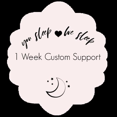 1 Week Custom Support