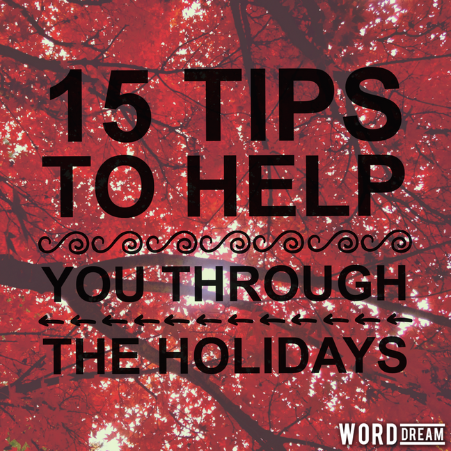 15 Tips for the Holidays