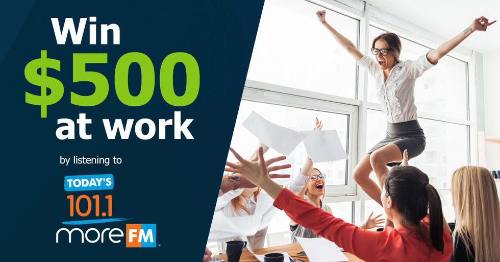 101.1 More FM Workday Bonus