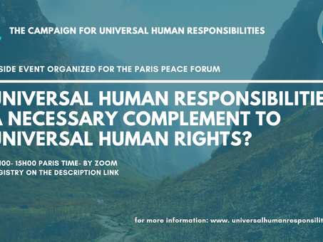 """Side event to the Paris Peace Forum: """"Universal Responsibilities: A complement to human rights?"""""""