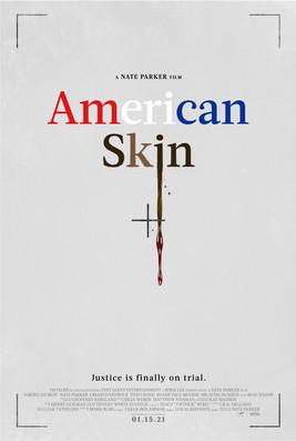 AmericanSkin_AppleTrailers_Poster_2764x4
