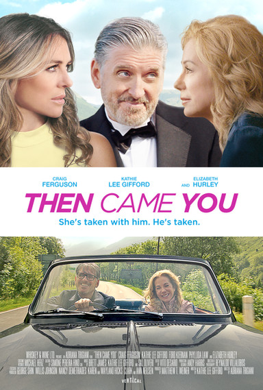 Then Came You