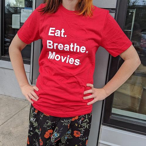 """Eat. Breathe. Movies."" w/ Classic Logo - T-shirt"