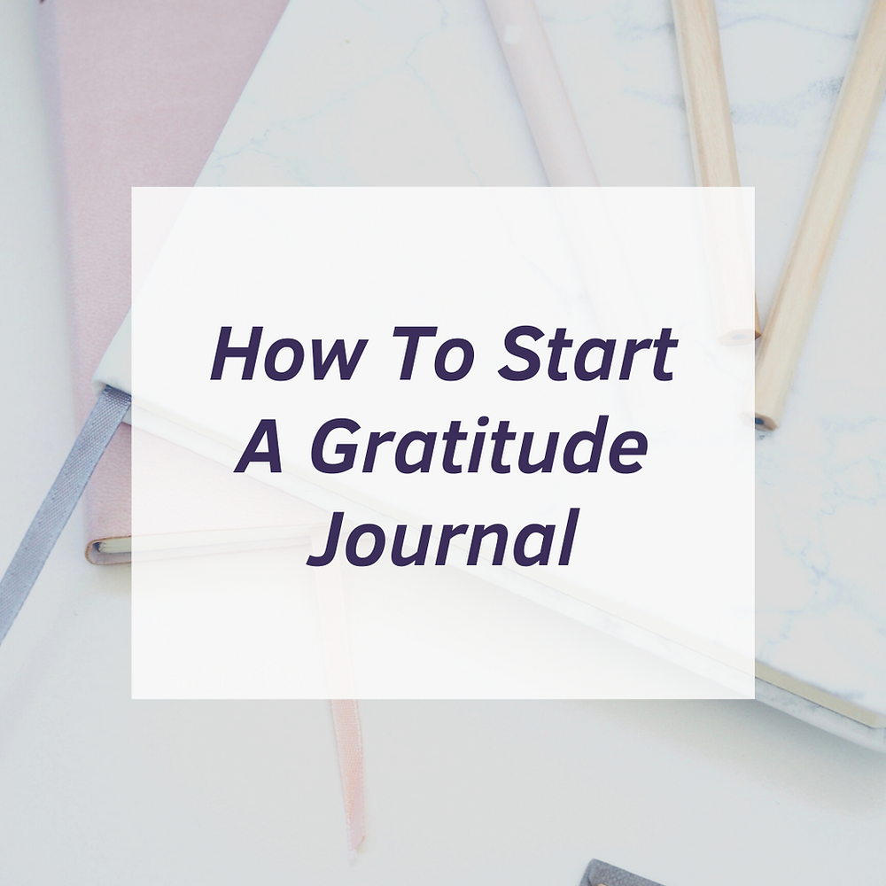 Guide to Start a Gratitude Journal