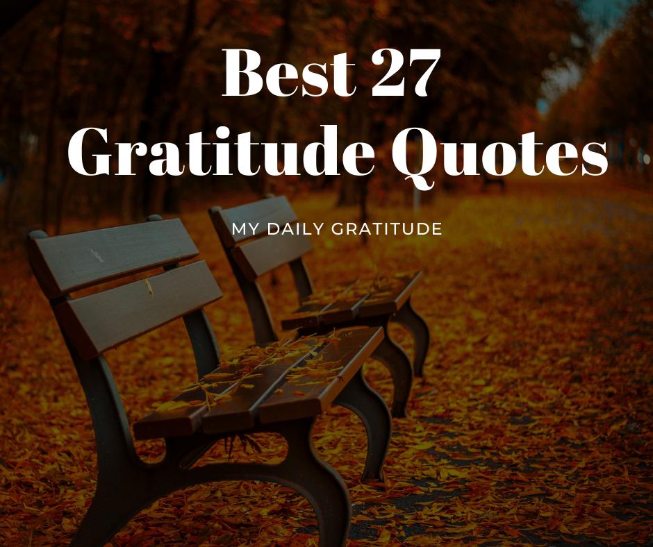 Best 27 Gratitude Quotes