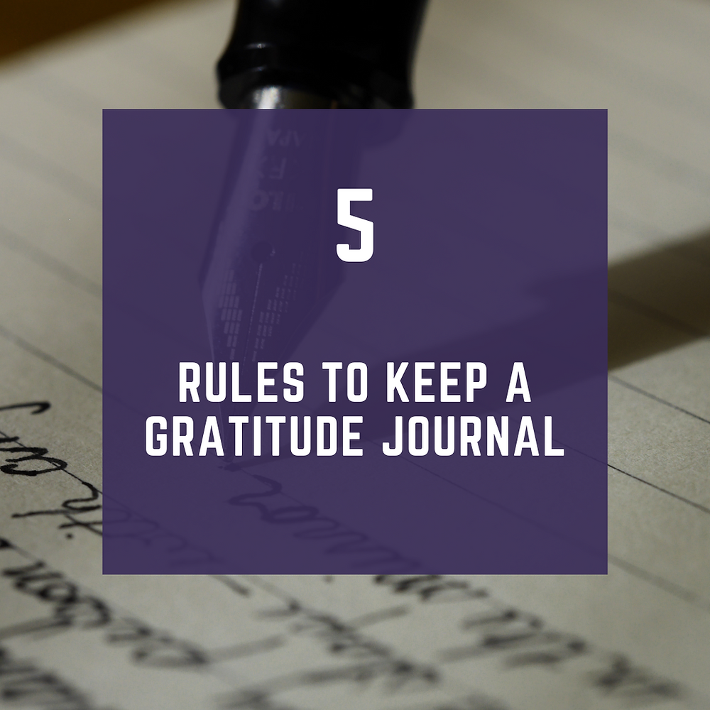 Rules To Keep a Gratitude Journal