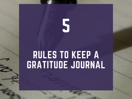 The 5 Rules To Keep a Gratitude Journal