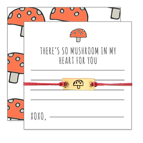 "Friendship Bracelet-""There's So Mushroom..."""