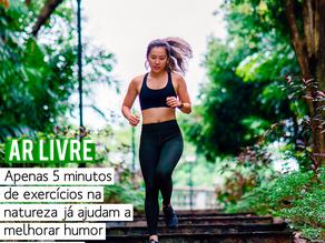 5 minutos de exercícios ao ar livre = +humor e autoestima