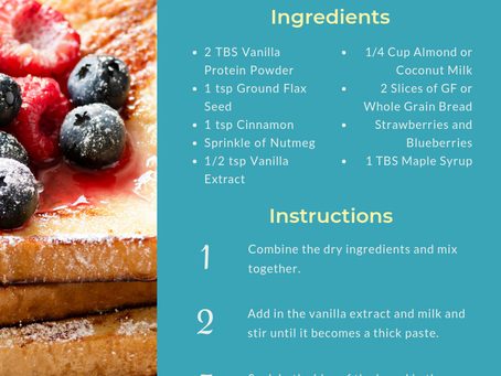 SUMMER TIME PROTEIN FRENCH TOAST