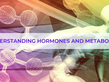 Understanding Hormones and Metabolism