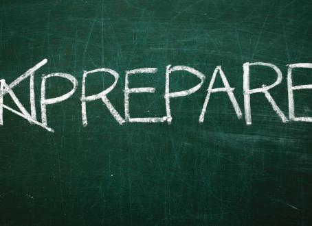 Being prepared.