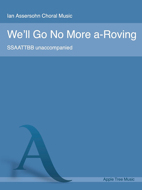 We'll Go No More a-Roving