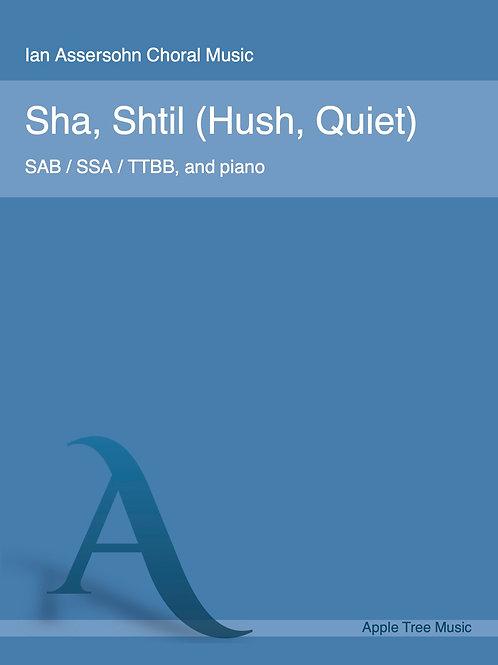 Sha, Shtil (Hush, Quiet)