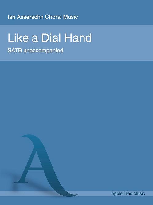 Like a Dial Hand