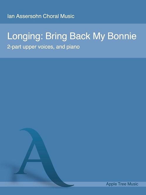 Longing: Bring Back My Bonnie