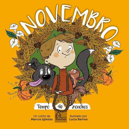 Novembro - Tempo de Zonchos