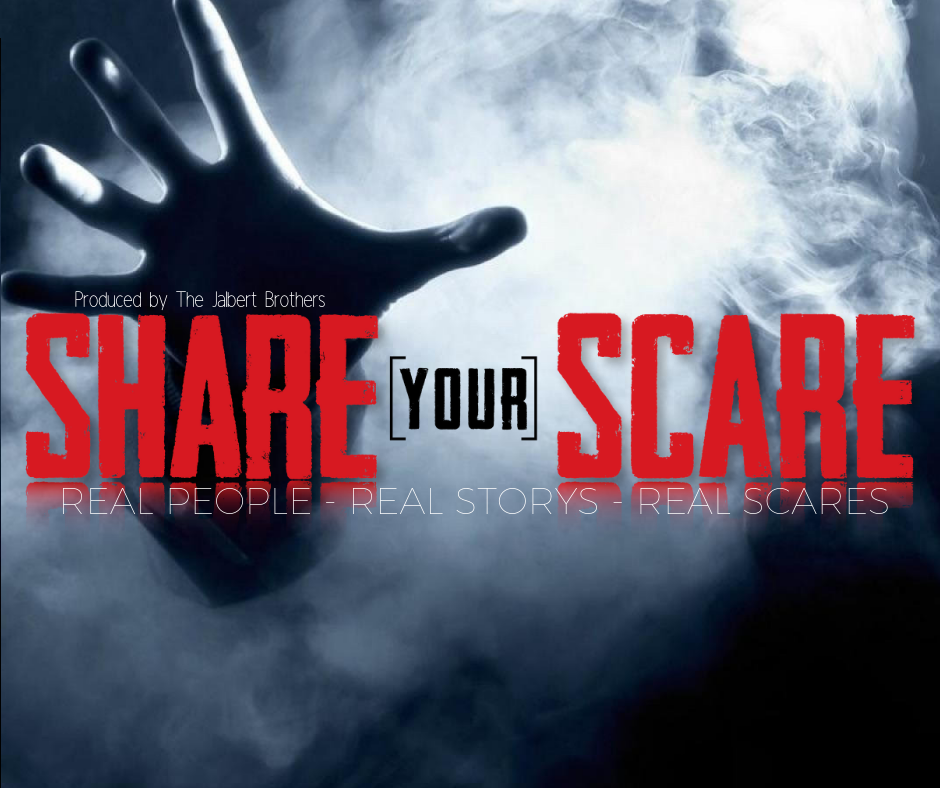 Share Your Scare