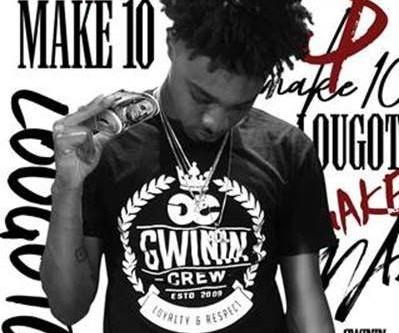 Make 10 by Gwinin Entertainment/Universal Republican Recording Artist LouGotCash