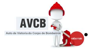 Auto de vistoria do corpo de bombeiros – AVCB Você sabe o que é? Sua obra esta dentro das normas de
