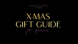 X-MAS GIFT GUIDE for the groom