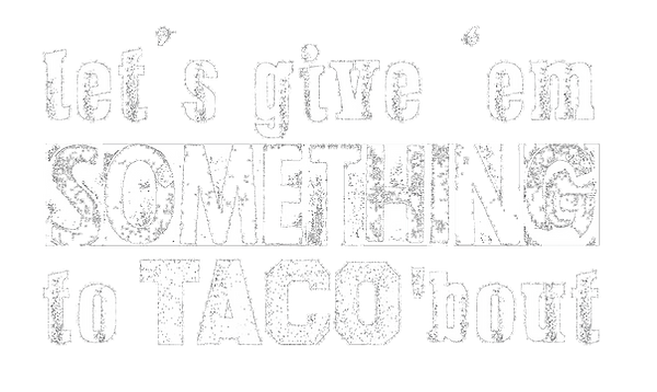 taco bout.png
