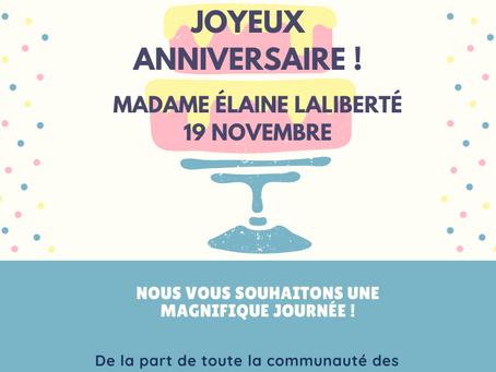Joyeux Anniversaire à Madame Élaine Laliberté