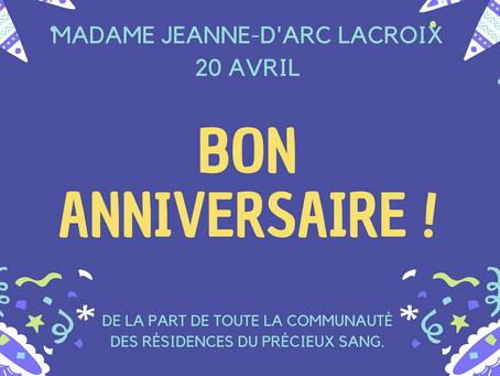 Anniversaire Mme Jeanne-D'Arc Lacroix