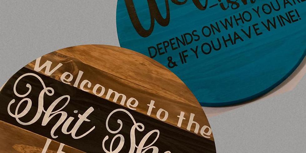 """Front Door Signs: """"Sh*t Show"""" & """"Welcom-ish"""""""