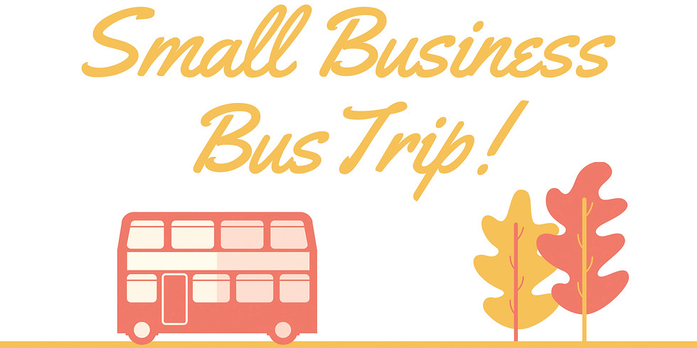 Small Business Bus Trip