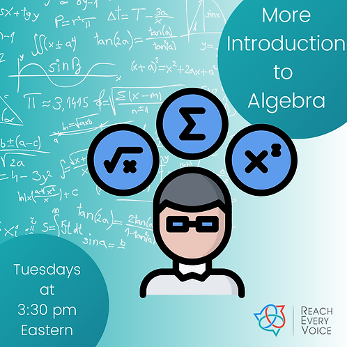 More of an Introduction to Algebra