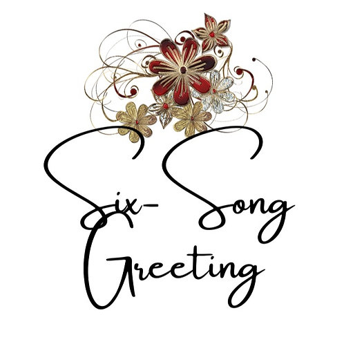 Six-Song Greeting by Gina