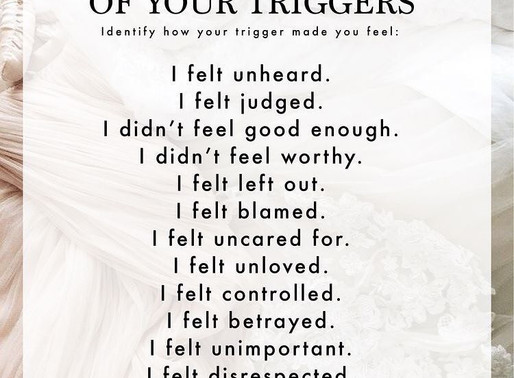 things that Trigger you: how to figure out the what, the why and the how to heal it