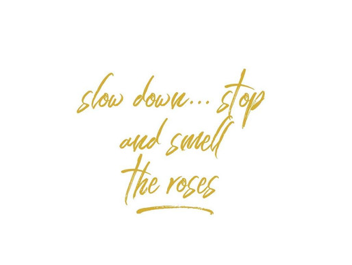 slow down...stop and smell the roses.  There is few energies at play here...