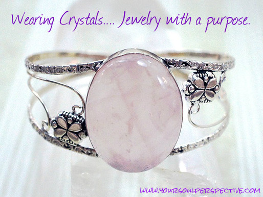 Wearing Crystals...jewelry with a purpose