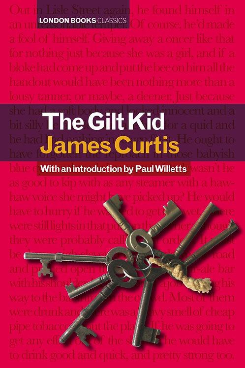 The Gilt Kid – James Curtis
