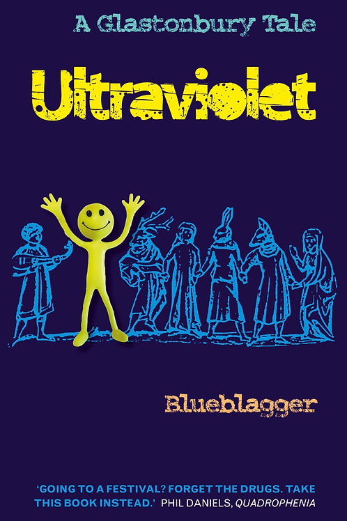 Ultraviolet: A Glastonbury Tale – Blueblagger