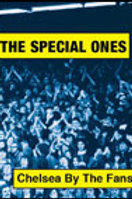 The Special Ones – Chelsea By The Fans