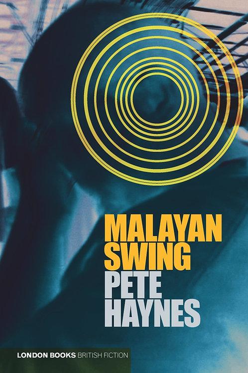 Malayan Swing – Pete Haynes