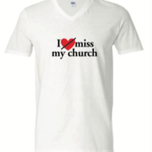 I Miss My Church (White)