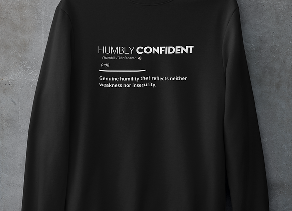 Humbly Confident Sweatshirt